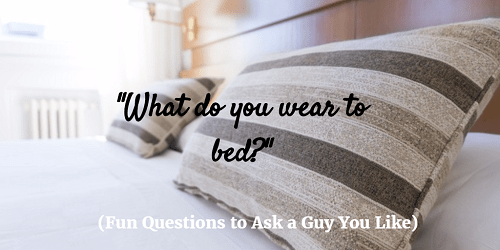 unusual questions to ask a guy