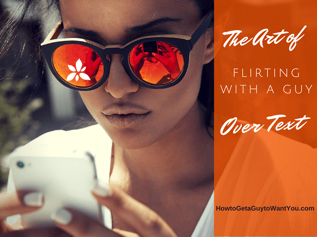 How To Flirt With A Guy Over Text 37 Flirty Text Examples