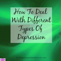 How To Deal With Different Types Of Depression