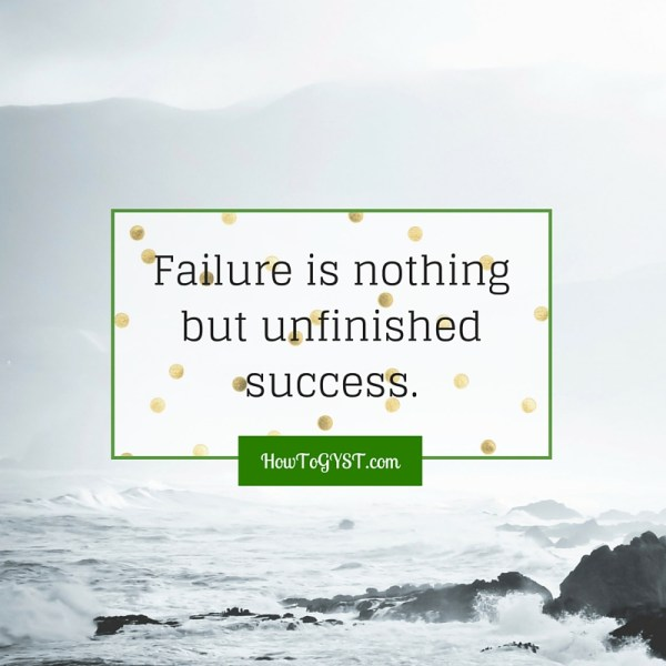 Fear of failure -- unfinished success