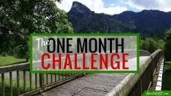 The One Month Challenge is back! Are you up to it?