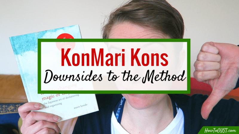 KonMari Kons: Downsides to the KonMari Method | cons