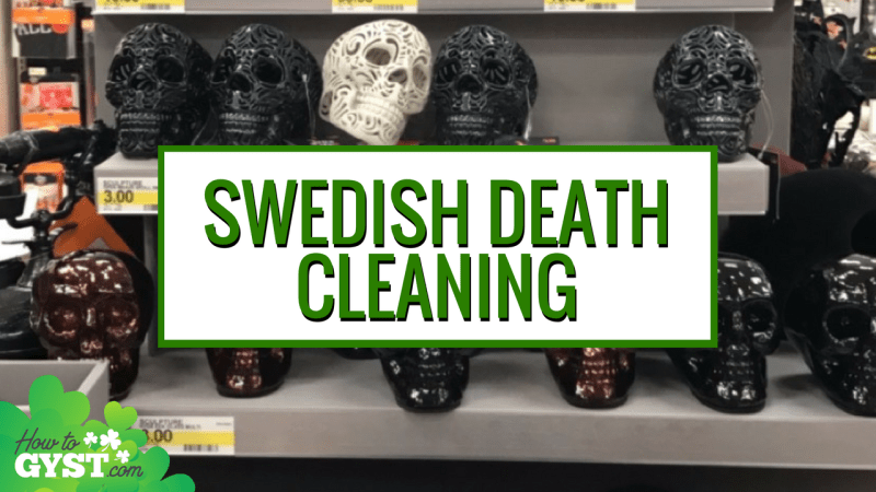 Swedish Death Cleaning: What It Is & How It Compares To The KonMari Method