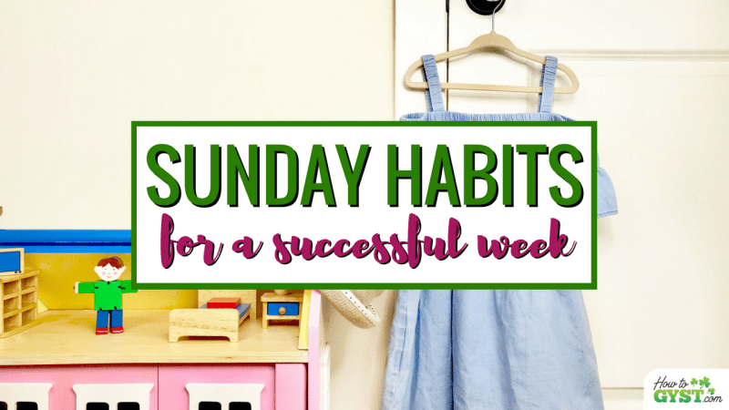 7 Sunday Habits For A Successful Week