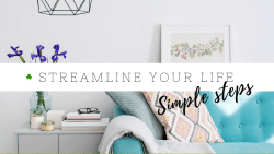 Ways to simplify your life | 6 steps to streamline your life