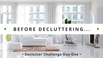 What To Do BEFORE Decluttering – Declutter Challenge Day One - Your 30 day decluttering guide, teaching you how to declutter your home in just five minutes a day, for FAST decluttering results