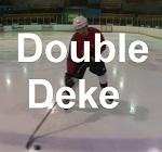 Deke Of the Week 5 – Double Deke