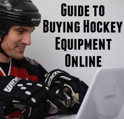 Your Guide to buying Hockey Equipment Online