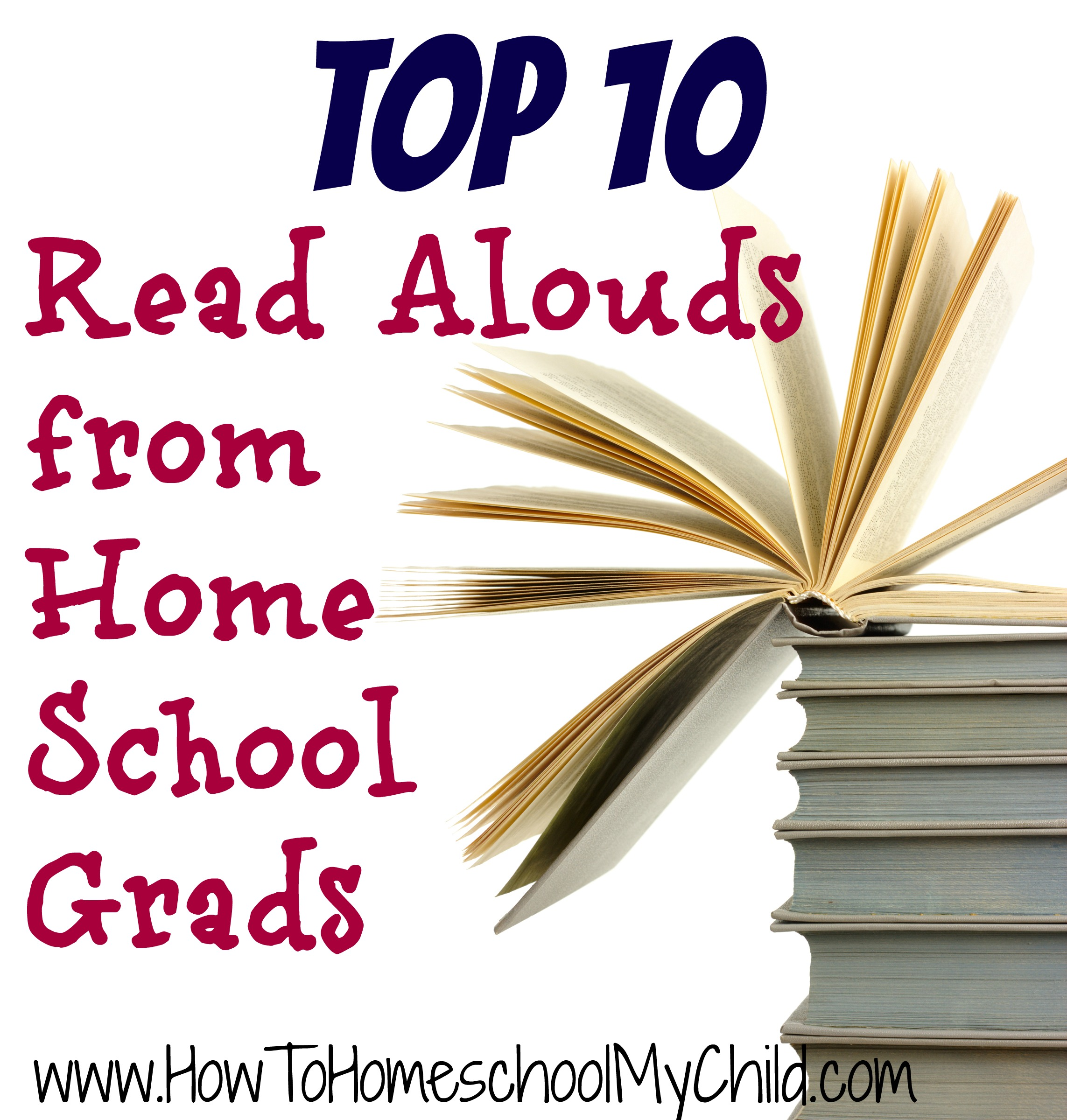 Top 10 Favorite Read Alouds From Homeschool Grads
