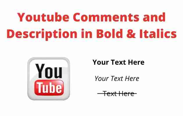How To Write Youtube Comments and Description in Bold & Italics