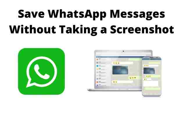 How to Save WhatsApp Messages Without Taking a Screenshot