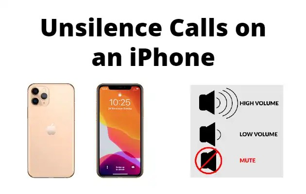 Unsilence Calls on an iPhone
