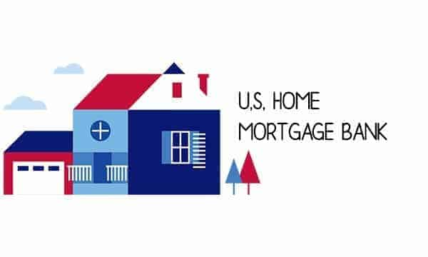 U.S. Home Mortgage Bank, Bank Fees, & The Mortgage Rates