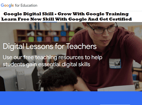Google Digital Skill - Grow With Google Training | Learn Free New Skill With Google And Get Certified