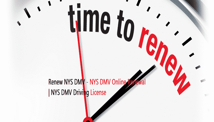 Renew NYS DMV - NYS DMV Online Renewal | How to Renew a Driving License