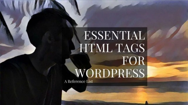 22 Essential WordPress HTML Codes