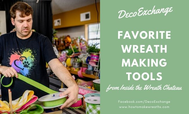 Favorite Wreath Making Tools