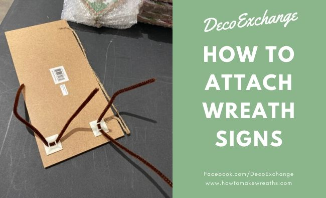 How to Attach Wreath Signs