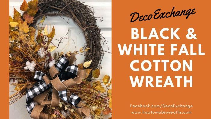 DIY Black and White Fall Cotton Wreath Tutorial