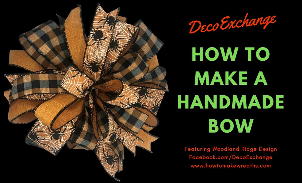How To Make A Handmade Bow For Wreaths