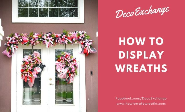 How To Display Wreaths At Home And At Craft Shows