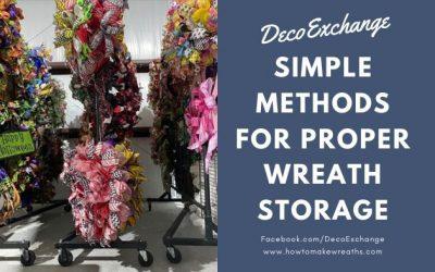 Simple Methods For Proper Wreath Storage