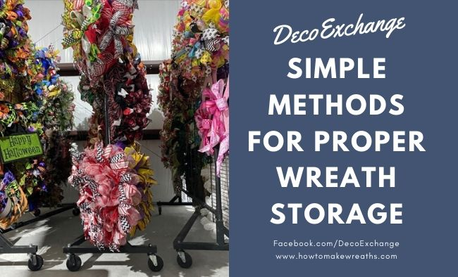 Simple Methods For Proper Wreath Storage