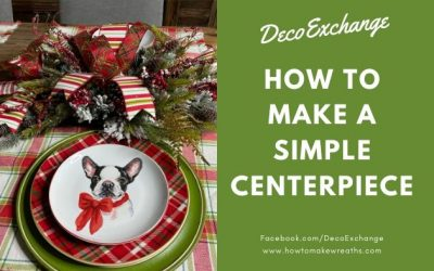How to Make a Simple Centerpiece for Christmas