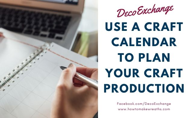 Use a Craft Calendar to Plan Your Craft Production
