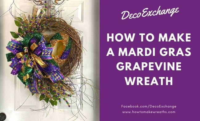 How To Make A Mardi Gras Grapevine Wreath