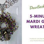 Quick DIY Mardi Gras Wreath - Less Than 5 Minutes