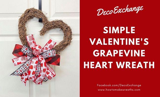 Simple Valentine's Grapevine Heart Wreath