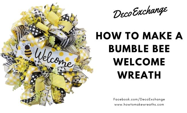 DIY Bumble Bee Wreath {with Video!}