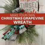 Diy Christmas Grapevine Wreath How To Make Wreaths Wreath Making For Craftpreneurs