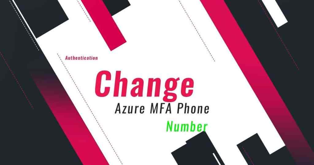 Change Multi-Factor Authentication