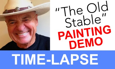 "Plein Air Painting Time-lapse Video of ""The Old Stable"""