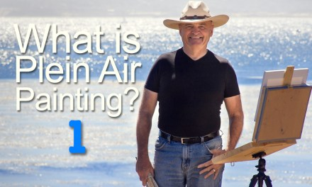 What Is Plein Air Painting Part 1: Mind Over Matter
