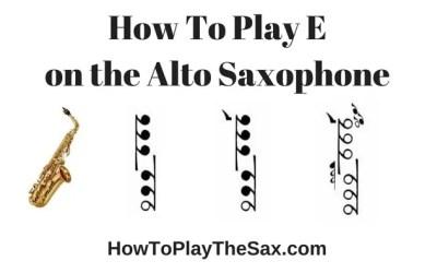 Notes On Alto Saxophone – E