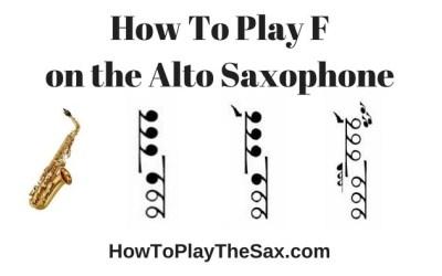 Notes On Alto Saxophone – F