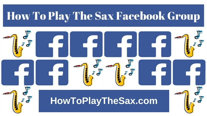 How To Play The Sax Facebook Group