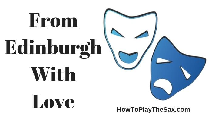 From Edinburgh With Love