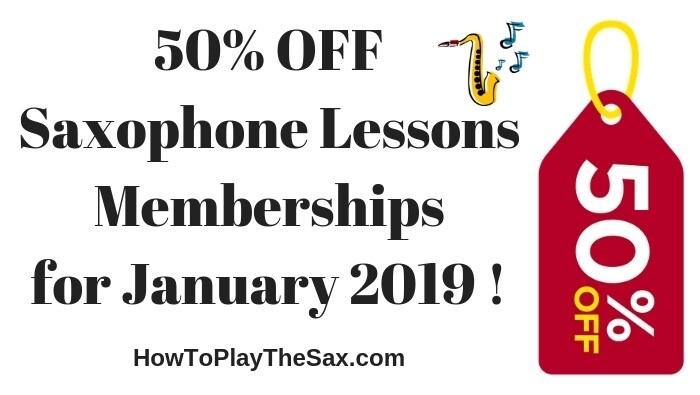 50% OFF Saxophone Lessons Memberships for January 2019