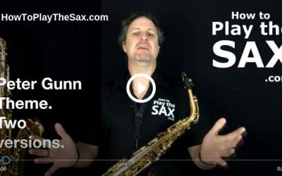 How To Play the Peter Gunn Theme On The Saxophone