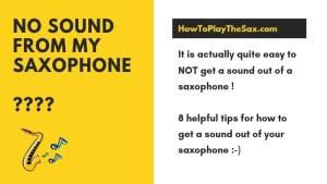 Saxophone no sound