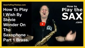 I Wish saxophone Lessons