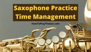 Saxophone Practice Time Management