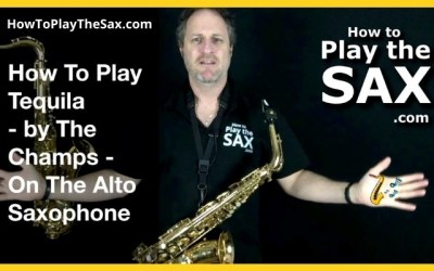 Tequila Saxophone Lessons