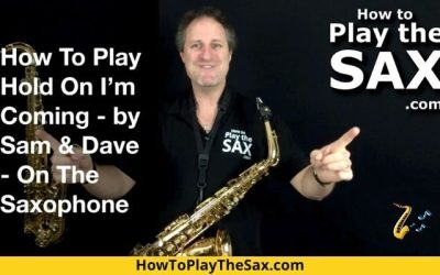 Hold On I'm Coming Saxophone Lesson