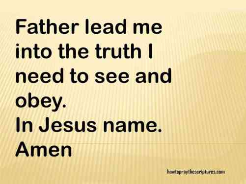 PRAYER: LEAD ME INTO ALL TRUTH LORD