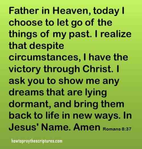 choose to let go of my past romans 8-37